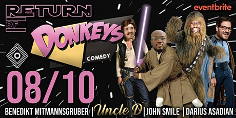 DONKEYS COMEDDY X UNCLE D Tickets