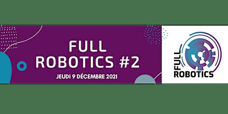 FULL ROBOTICS #2 billets