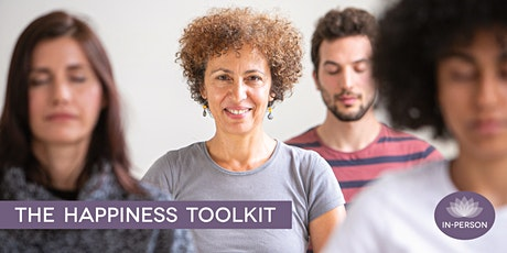 The Happiness Toolkit: Buddhist Meditation Classes - Part Two tickets