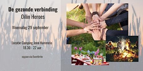 Gezonde  Verbinding | Oilin Heroes tickets