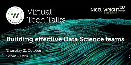 Building effective Data Science teams tickets