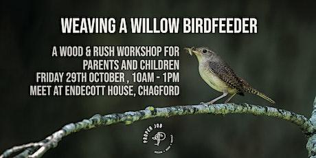 Weaving a Willow Birdfeeder tickets