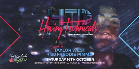 H.T.D / Taylor West / DJ Freddie Pimms at the Magic Garden tickets