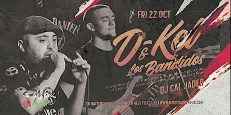 D-Kel & Los Bandidos / Dj Cal Jader  at the Magic Garden tickets