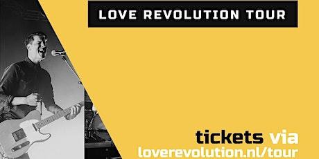 Love Revolution tour 2021 - Enkhuizen tickets