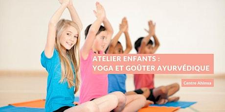 Atelier enfants : Yoga et goûter ayurvédique ! billets