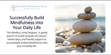 The Mindful Living Program - Make Mindfulness Work For You! tickets