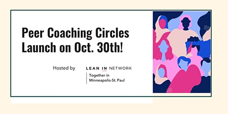 Lean In Together: New Peer Coaching Circles Launch tickets