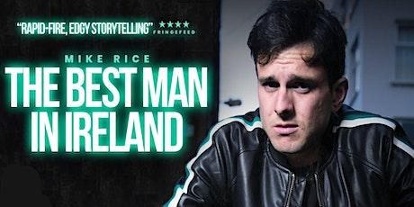 The Best Man In Ireland - Irish Stand Up Comedy Show Tickets