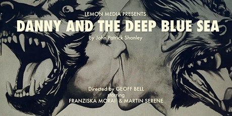 DANNY AND THE DEEP BLUE SEA by John Patrick Shanley -  English Adaptation tickets