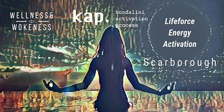 KAP - Kundalini Activation Process   Scarborough tickets