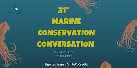 31st Marine Conservation Conversation tickets