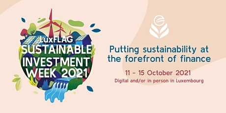 LuxFLAG Sustainable Investment Week 2021 tickets