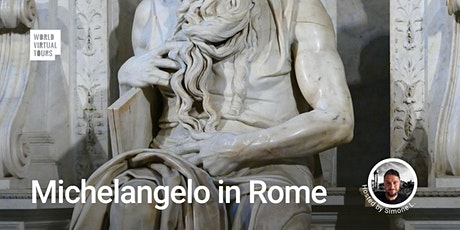 FREE Michelangelo in Rome. A Virtual Experience tickets