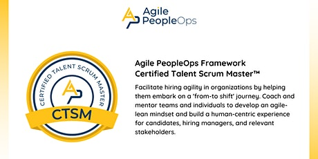 APF Certified Talent Scrum Master™ (APF CTSM™)   Oct 21-22, 2021 tickets