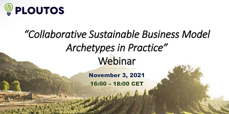 Collaborative Sustainable Business Model Archetypes in Practice tickets