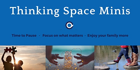 Challenging Behaviour - Finding Positive Ways Forward - Thinking Space Mini tickets