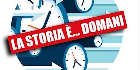 """Presentazione libro """"La storia è... domani"""" di Ada Fichera biglietti"""