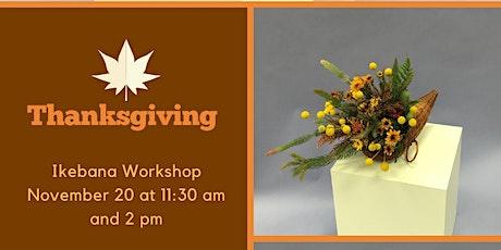 Thanksgiving Ikebana Workshop tickets