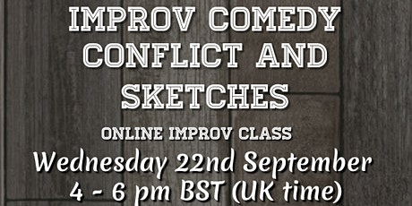 Improv comedy conflict and sketches tickets