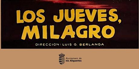 Projecció Any Berlanga 'Los jueves, milagro' entradas