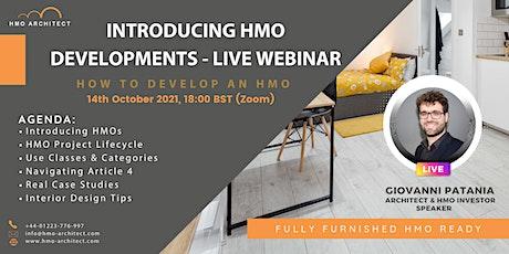 Introducing HMO Developments - Live Webinar tickets