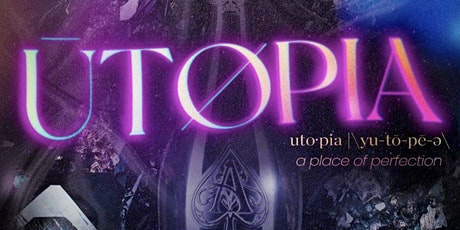 Utopia London| a place of perfection tickets