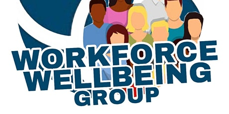 IHSCM Workforce Wellbeing Special Interest Group Meeting tickets