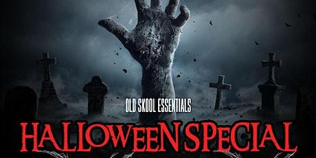 Old Skool Essentials Halloween Special tickets