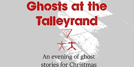 Ghosts at the Talleyrand tickets