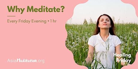 Healing Friday Meditation - Free  online meditation tickets