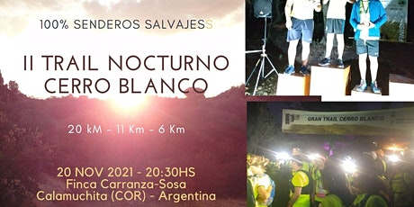 II TRAIL NOCTURNO CERRO BLANCO ® entradas