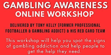 Gambling Awareness Online Workshop tickets