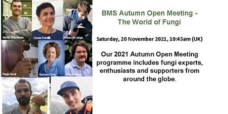 BMS 2021 Autumn Open Meeting The World of Fungi tickets