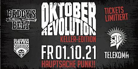 Oktoberrevolution Keller Edition Tickets