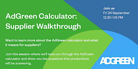 AdGreen Calculator - Supplier Walkthrough tickets