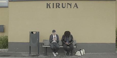 DokuMontag: Kiruna - A Brand New World Tickets