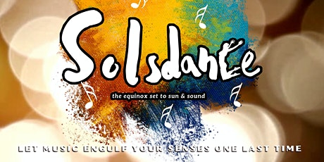 SOLSDANCE: the equinox set to sun & sound tickets