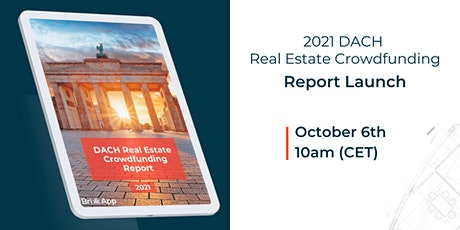 2021 DACH Real Estate Crowdfunding Report Launch tickets