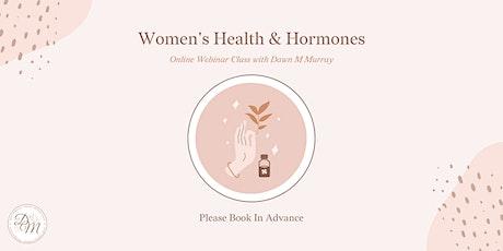 Women's Health & Hormones Webinar Class tickets