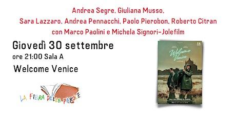 """""""Welcome Venice"""" biglietti"""