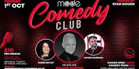 Mode Comedy Club: Richard Morton - Lovdev Barpaga - Karen Bayley tickets