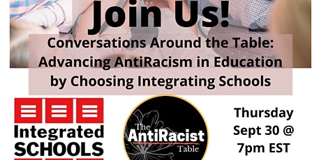 Advancing AntiRacism in Education by Choosing Integrating Schools tickets