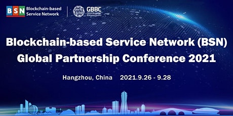 The BSN Global Partnership Conference 2021 tickets