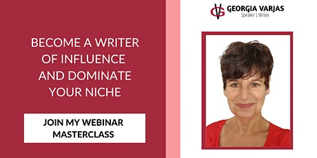 Become a Writer of Influence and Dominate Your Niche tickets