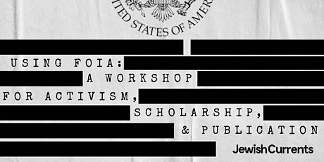 Using FOIA: A Workshop for Activism, Scholarship, and Publication tickets