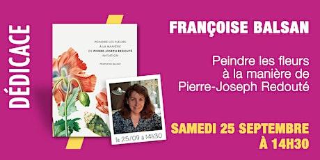 GIBERT DÉDICACE : Françoise BALSAN en exclusivité billets