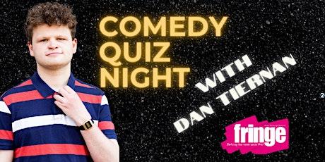 Comedy Quiz Night hosted by Award Winning Comedian Dan Tiernan tickets