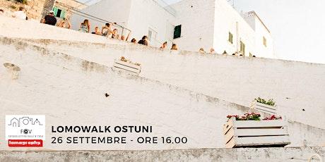 #LomoWalkOstuni: Neverending Summer - 26 settembre biglietti
