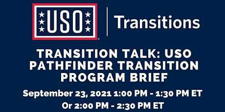 Transition Talk: USO Pathfinder Transition Program Brief tickets